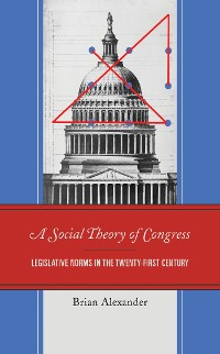 Cover A Social Theory of Congress