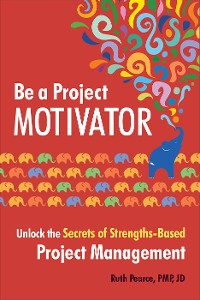 Cover Be a Project Motivator