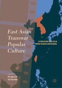 Cover East Asian Transwar Popular Culture