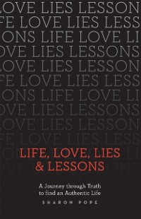 Cover Life, Love, Lies & Lessons