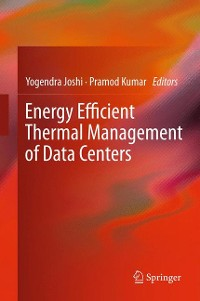 Cover Energy Efficient Thermal Management of Data Centers