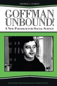 Cover Goffman Unbound!
