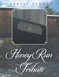 Cover Honey Run Tribute