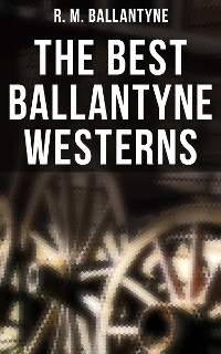 Cover The Best Ballantyne Westerns