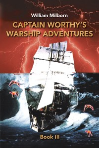Cover Captain Worthy's  Warship Adventures