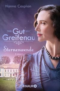 Cover Gut Greifenau - Sternenwende