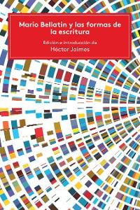 Cover Mario Bellatin y las formas de la escritura
