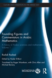 Cover Founding Figures and Commentators in Arabic Mathematics