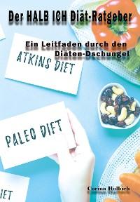 Cover Der HALB ICH Diät-Ratgeber
