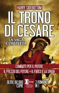 Cover Il trono di Cesare. La saga completa