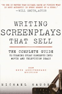 Cover Writing Screenplays That Sell, New Twentieth Anniversary Edition