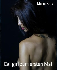 Cover Callgirl zum ersten Mal