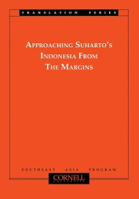 Cover Approaching Suharto's Indonesia from the Margins