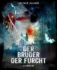 Cover Der Bruder der Furcht