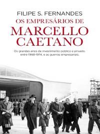 Cover Os Empresários de Marcello Caetano