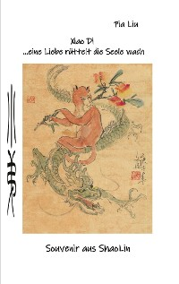 Cover Xiao Di eine Liebe rüttelt die Seele wach
