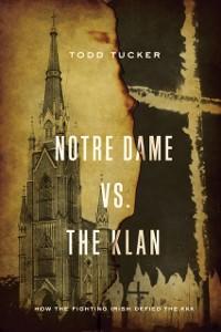 Cover Notre Dame vs. The Klan