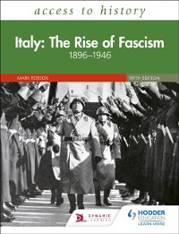 Cover Access to History: Italy: The Rise of Fascism 1896 1946 Fifth Edition