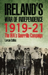 Cover Ireland's War of Independence 1919-21