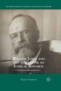 Cover William James and the Quest for an Ethical Republic