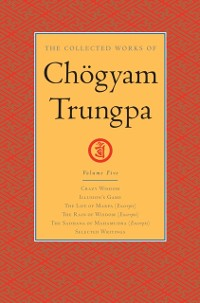 Cover Collected Works of Chogyam Trungpa: Volume 5