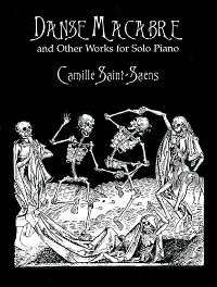 Cover Danse Macabre and Other Works for Solo Piano