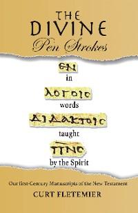 Cover The Divine Pen Strokes