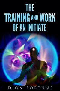 Cover The training and work of an initiate