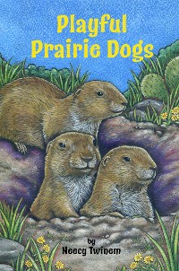 Cover Playful Prairie Dogs