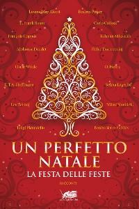 Cover Un perfetto Natale. Storie classiche della festa delle feste