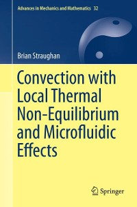 Cover Convection with Local Thermal Non-Equilibrium and Microfluidic Effects