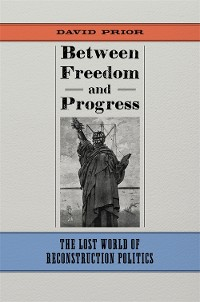 Cover Between Freedom and Progress