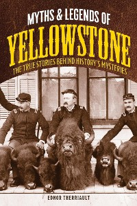 Cover Myths and Legends of Yellowstone
