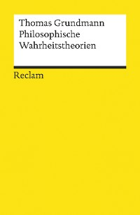 Cover Philosophische Wahrheitstheorien