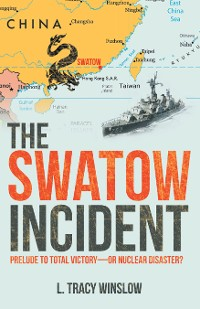 Cover The Swatow Incident