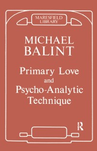 Cover Primary Love and Psychoanalytic Technique