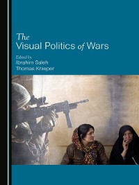 Cover The Visual Politics of Wars