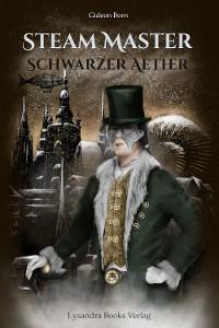 Cover Steam Master - Schwarzer Aether