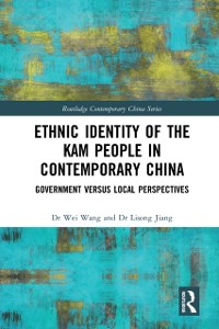 Cover Ethnic Identity of the Kam People in Contemporary China
