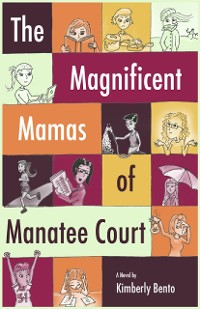 Cover The Magnificent Mamas of Manatee Court