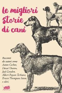 Cover Le migliori storie di cani