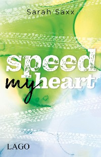 Cover Speed My Heart
