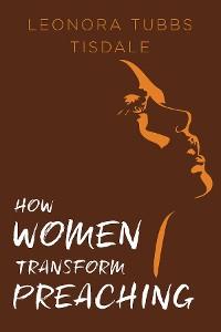Cover How Women Transform Preaching