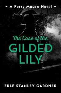 Cover Case of the Gilded Lily