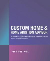 Cover Custom Home & Home Addition Advisor