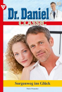 Cover Dr. Daniel Classic 33 – Arztroman