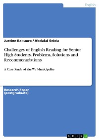 Cover Challenges of English Reading for Senior High Students. Problems, Solutions and Recommenadations