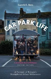 Cover Car Park Life