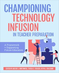 Cover Championing Technology Infusion in Teacher Preparation