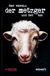 Cover Der Verein, der Metzger und der Tod